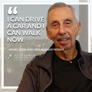 Henry Callout Video Knee Replacement- South Florida Ortho